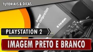 🔸 Playstation 2 - Com Imagem Preto e branco ( RESOLVA AGORA ! )