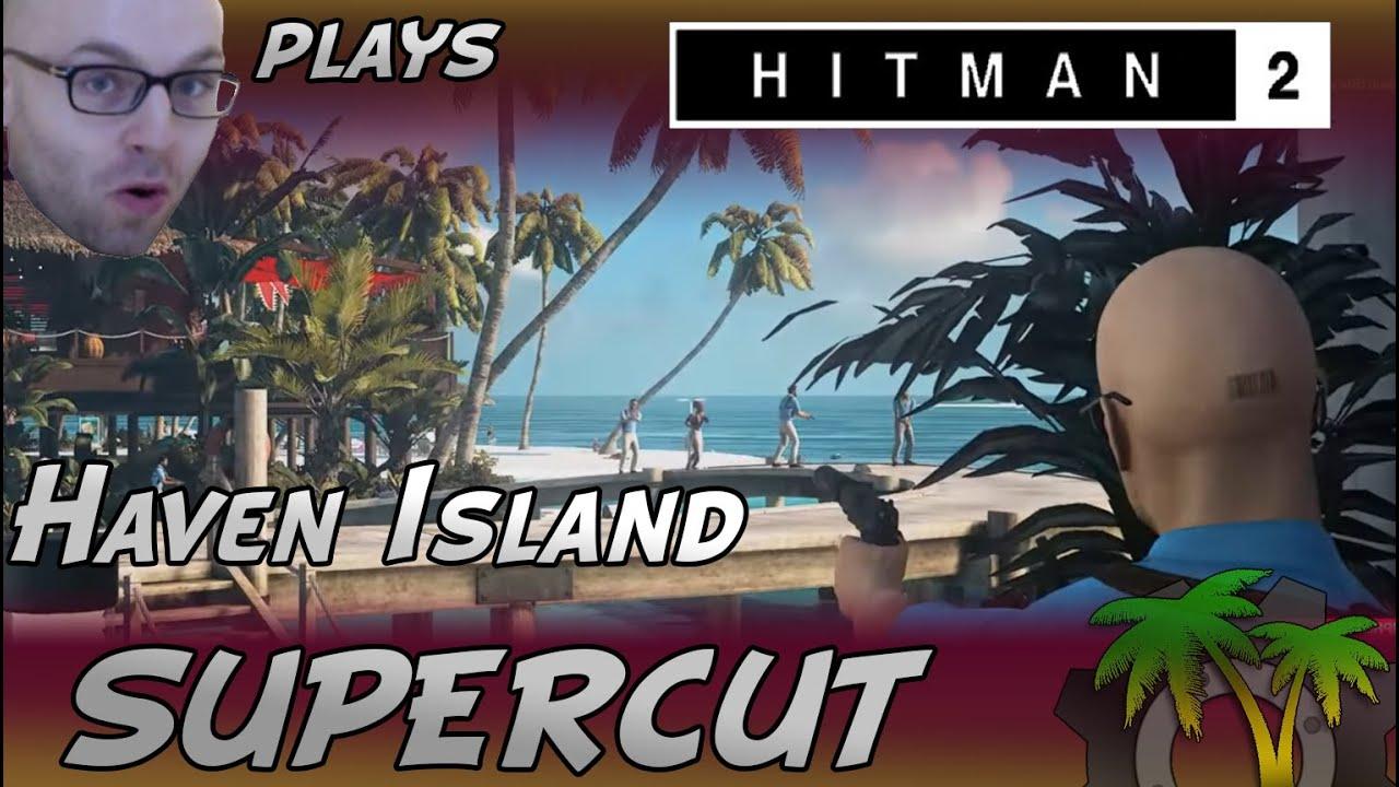 GoodEgor - [Northernlion Plays - Hitman 2 DLC] Supercut - Haven Island
