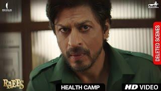 Raees   Health Camp   Deleted Scene   Shah Rukh Khan, Mahira Khan, Nawazuddin Sidiqqui