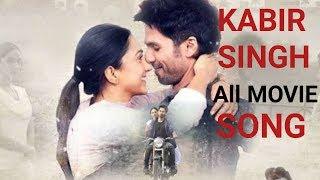 Kabir Singh All movie Song Shahid Kapoor , Kiara Advani | india 7