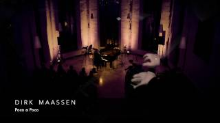 Dirk Maassen - Poco a Poco (Live) - Sound of Light Tour 2017