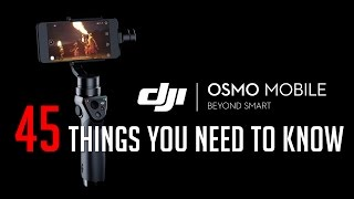 45 Things You Need To Know About The OSMO Mobile
