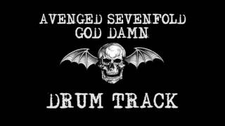 God Damn - Avenged Sevenfold Drum Track (Drums Only) HQ