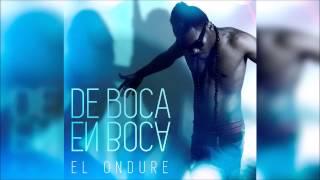 El Ondure Ft. Control Latino - De Boca En Boca (Official Audio)