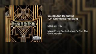 Young And Beautiful (DH Orchestral Version)