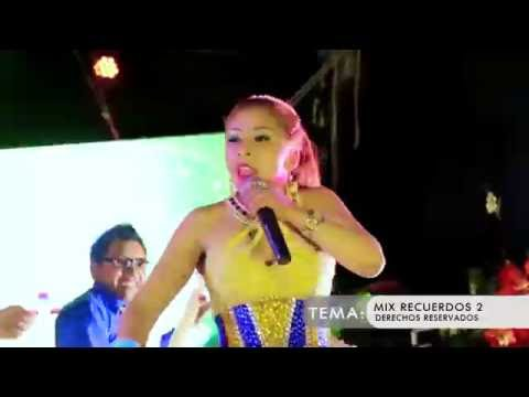 Mix Recuerdos 2 de Carmen Apaza Letra y Video