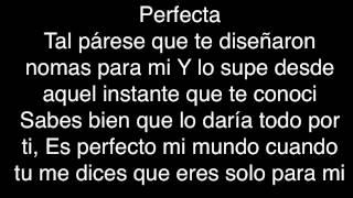 Perfecta ( letra )