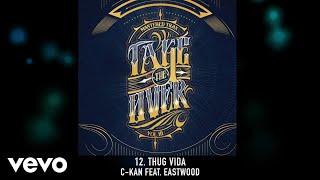 C-Kan - Thug Vida (Audio)