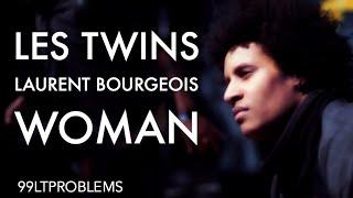 Woman || Les Twins || Laurent Bourgeois ♥ugh!