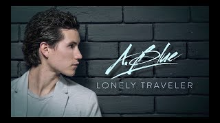 A.Blue - Lonely Traveler [Official Lyric Video]
