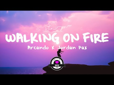 Arcando & Jordan Pax ft. Thomas Daniel - Walking On Fire (Daniel Garrick Edit)