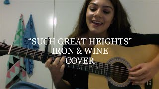 "Iron & Wine - ""Such Great Heights"" (Cover)"