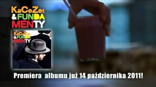 KaCeZet & Fundamenty  Nadciąga....
