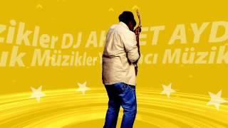 Dj Ahmet Aydın İntro