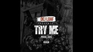 Jeezy - Try Me (Remix) (Feat. T.I. & Dej Loaf)