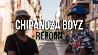 Chipandza Boyz - Reborn