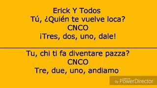 Se Vuelve Loca-CNCO//Letra + Traduzione italiano
