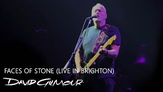 David Gilmour - Faces Of Stone (Live In Brighton)