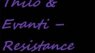 Thilo & Evanti - Resistance