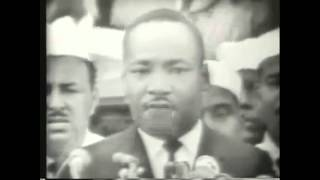 Martin Luther King - I Have A Dream/Montage
