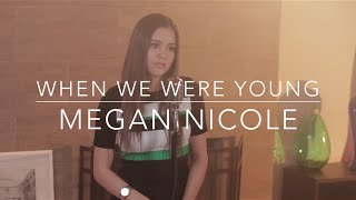 When We Were Young - Adele (Megan Nicole Cover) (Lyrics)