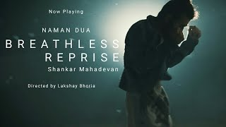 Part 2 | Breathless Reprise - Shankar Mahadevan | Freestyle Dancing | Naman Dua (Nobody)