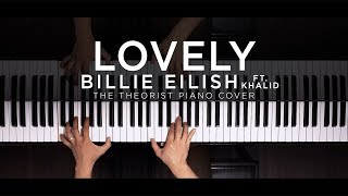 Billie Eilish ft. Khalid - Lovely | The Theorist Piano Cover