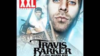 Travis Barker - Drum Roll Please (ft Killa Kyleon)