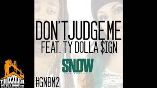 Snow Tha Product ft. Ty Dolla $ign - Don't Judge Me [Thizzler.com]