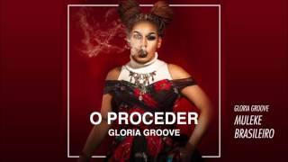 03 GLORIA GROOVE - Muleke Brasileiro