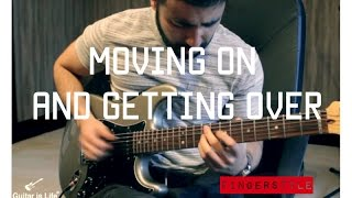John Mayer - Moving On and Getting Over | Guitar Cover