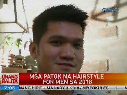 Mga patok na hairstyle for men sa 2018 | Video | GMA News Online