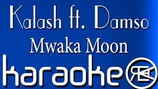 Kalash - Mwaka Moon ft. Damso (Karaoke Instrumental)