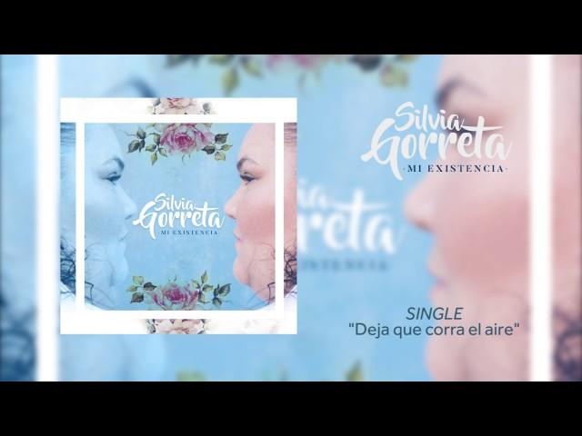 Video Lyric de Silvia Gorreta - Deja que corra el aire
