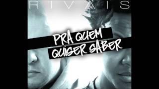 Rivais - É o rap (Prod. Super Feio)