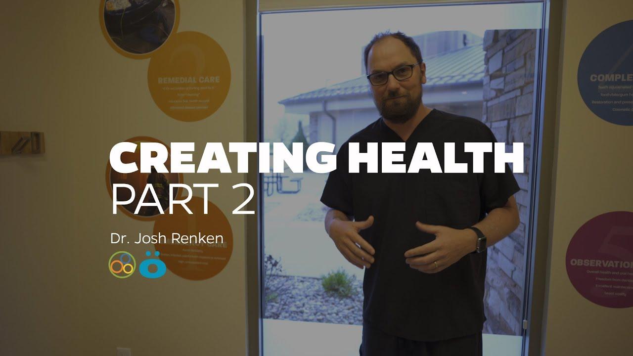 Health Creation Part 2