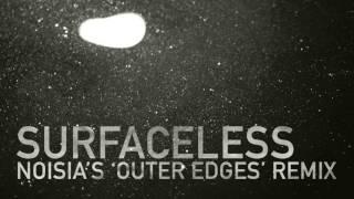 Noisia - Surfaceless (Noisia's 'Outer Edges' Remix)