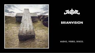 Justice - Brianvision