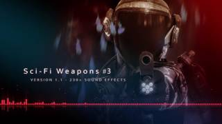 Sci-Fi Weapons -- Sound FX Library -- (Update 1.1) +240 SFX