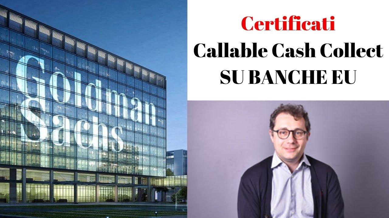 Goldman Sachs lancia i Certificati Callable Cash Collect