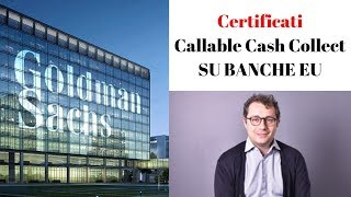Goldman Sachs lancia i Certificati Callable Cash Collect
