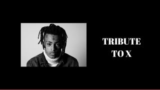 XXXTencation Tribute Video