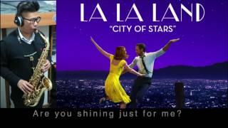 """La La Land"" OST 《City Of Stars》 Saxophone cover"