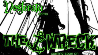 The Nosferatu - by THE WRECK - DEMO (official)