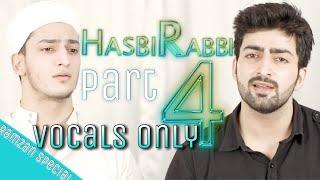 HASBI RABBI ( VOCALS ONLY )   RAMADAN NAAT   RAMZAN   Danish f Dar   Dawar Farooq   Best Naat width=