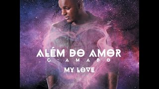 G-Amado - My love (Audio)