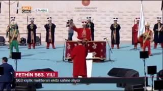 Fethin 563. Yılında 563 Kişilik Mehteran Ekibinden Fetih Marşı - TRT Avaz