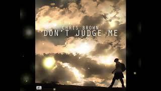 Chris Brown   Don't Judge Me (IndahouzeBeatz Version) W/ Lyrics And DownloadLink MP3