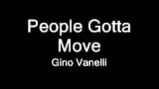 People Gotta Move - Gino Vanelli
