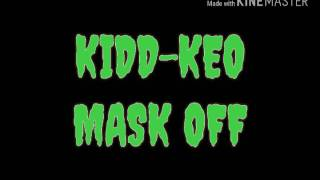 KIDD KEO-MASK OFF (REMIX_Future)